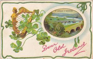 Dear Old Ireland, Gold harp, Shamrocks, At Cappaquin Co. Waterford, bridge, 1...