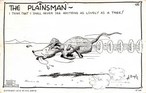 Plainsman Dog In A Panic~I Shall Never See Anything As Lovely As A Tree~1949 B&W