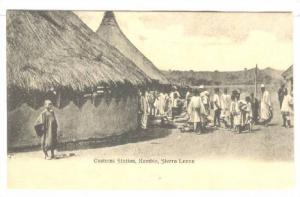 Customs Station , Kambia , Sierra Leone , Pre-1907