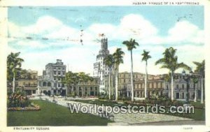 Fraternity Square Habana Republic of Cuba 1930