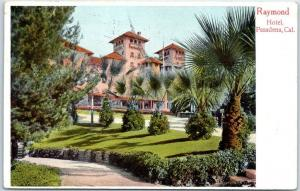 Pasadena, California Postcard RAYMOND HOTEL Front View Rieder w/ 1906 Cancel