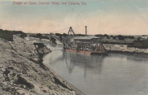 CALEXICO , California , 1911 ; Dredger on Canal , Imperial Valley