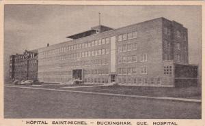 BUCKINGHAM, Quebec , Canada , 00-10s; Hospital Saint-Michel
