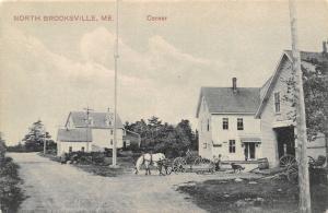 North Brooksville Maine~Corner~Livery~General Store~Horse Wagon~Dog~1910 PCK PC