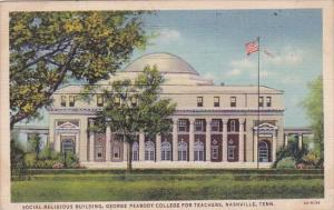 Tennesse Nashville Social Religious Building George Peabody College For Teach...