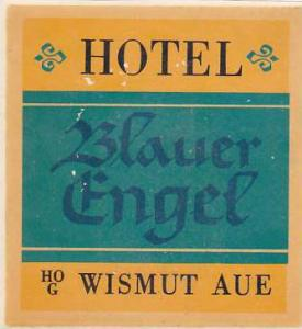 GERMANY WISMUT AUE HOTEL BLAUER ENGEL VINTAGE LUGGAGE LABEL