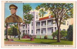 Arsenal Bldg. Birthplace Douglas MacArthur, Little Rock AR