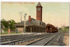 Boston & Maine RR Depot, Waltham Mass