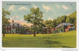St. Lukes Hospital, Bethlehem, Pennsylvania, 30´s 40´s