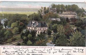 STARVED ROCK , Illinois ; PU-1906;  Starved Rock Hotel & Surroundings