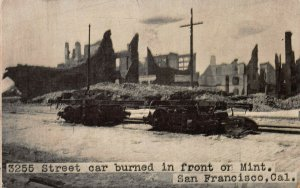 Street Car Burned in Front of Mint, San Francisco, CA, 1906 Postcard, Unused