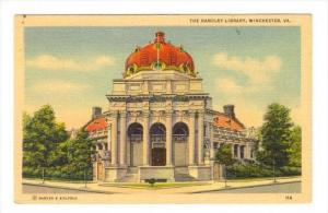 The Handley Library , Winchester , Virginia, 30-40s