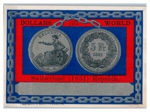 Dollars of the World, 1851 Switzerland Republic 5 Fr. Victorian Trade Card *VT16