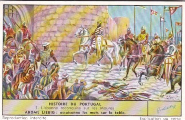 LIebig Trade Card S1680 History Of Portugal No 1 Lisbonne reconquise sur les ...