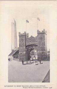 LONDON , England , 1908 ; Entrance to Irish Exhibit, Franco-British Exhibition