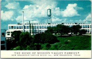 New Braunfels, TEXAS Postcard The Home of MISSION VALLEY FABRICS Factory View