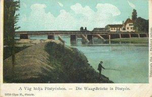 Slovakia Postyen bridge angler postcard c.1906