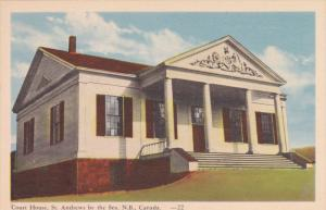 Court House , ST ANDREWS by the SEA , New Brunswick , Canada , 30-40s