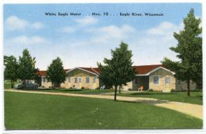 White Eagle Motel Eagle River Wisconsin postcard