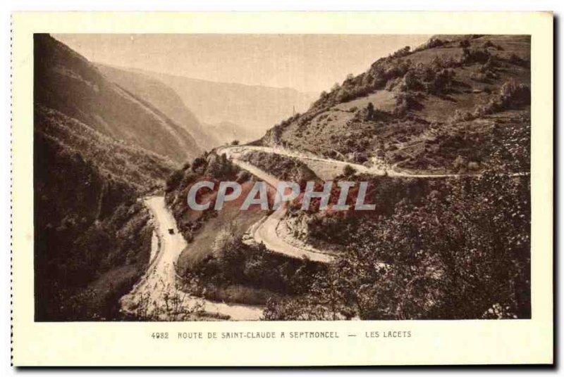 Old Postcard Route De Saint Claude A Serthoncel The Laces