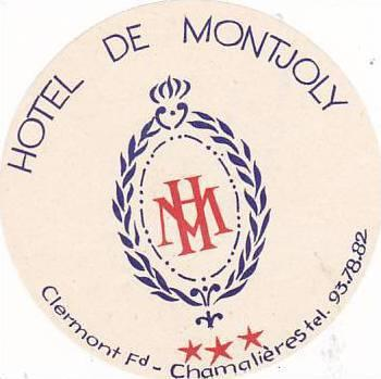 FRANCE CLERMONT HOTEL DE MONTJOLY VINTAGE LUGGAGE LABEL
