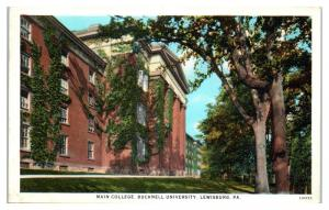 1930 Main College, Bucknell University, Lewisburg, PA Postcard