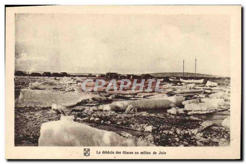 Old Postcard Polar North America The debacle of the ice in the middle of June