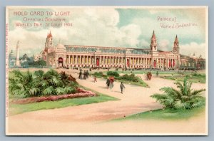 HOLD TO LIGHT 1904 WORLD FAIR ST.LOUIS MO ANTIQUE POSTCARD HTL INDUSTRIES PALACE