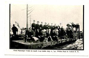 Canada - YK. 1st Passenger Train to Reach Log Cabin July 6, 1899. WP&YRR