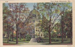 Wisconsin Rhinelander Court House 1951 Curteich
