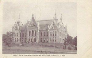 HUNTSVILLE , Texas , 1907 ; Sam Houston Normal Institute