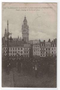 La Deliverance de Lille La Foule chantant La Grand Place France 1919 postcard