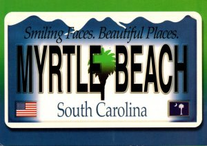 South Carolina Myrtle Beach Smiling Faces Beautiful Places Automobile Tag
