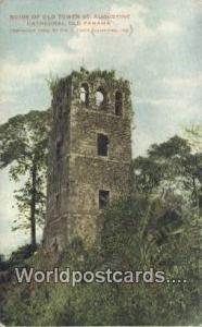 Republic of Panama, República de Panamá Ruins of Old Tower St Augustine, Ca...