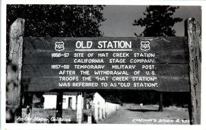 RPPC  OLD  STATION,  CA California Forest Service SIGN  c1950s Eastman  Postcard