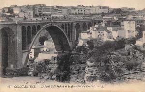 Morocco Constantine, Le Pont Sidi-Rached et le Quartier du Coudiat