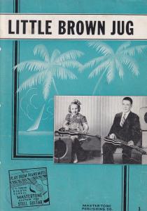 Little Brown Jug My Bonnie 2x Mastertone Guitar Learn WW2 Sheet Music