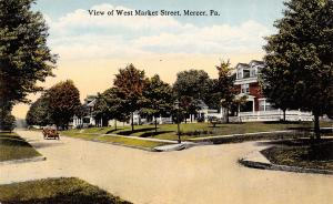 Mercer Pennsylvania~Homes on West Market Street~Vintage Car~1914 Postcard
