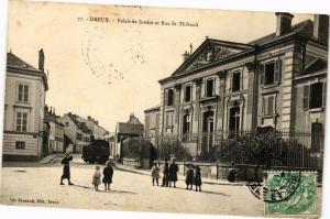 CPA Dreux - Palais de Justice et rue St.-Thibault  (128473)