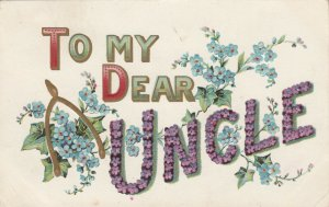To My Dear Uncle(in flowers), PU-1908; Flowers, Golden Horseshoe, Embossed