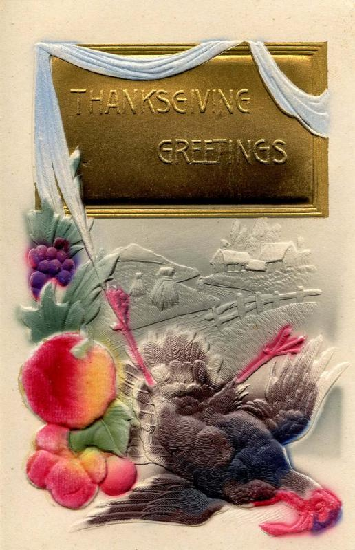 Greeting - Thanksgiving, Turkey. Heavily Embossed