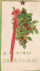 F93/ Hand-Made Postcard 1909 Watercolor Holly Ribbon Merry Christmas 6
