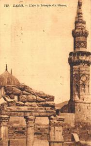 Syria Damas L'Arc de Triomphe et le Minaret Arch Tower Postcard