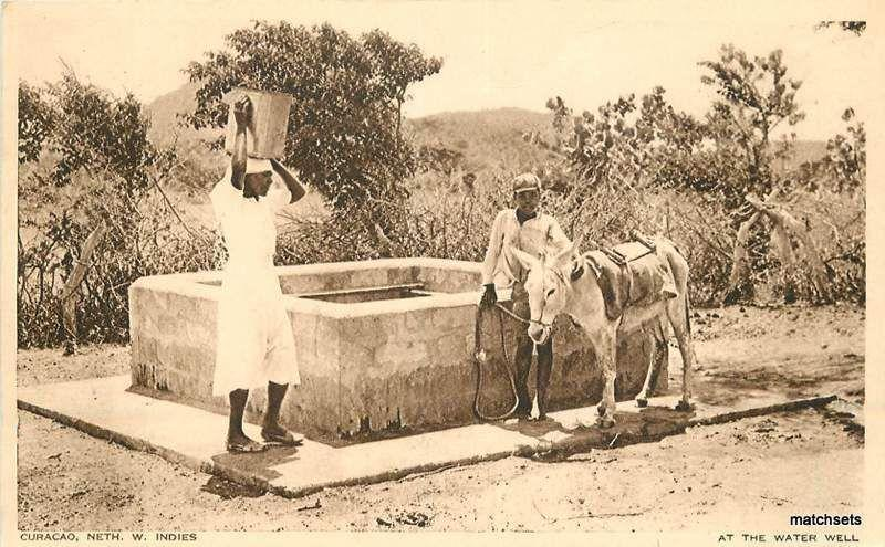 Circa 1910 Dutch British West Indies Curacao Water Well postcard 14092