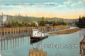 Tugboat Pulling Raft of Lgos Grays Harbor, Washington Ship Writing on back