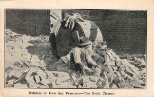 Builders of New San Francisco - Brick Cleaner 1906 Earthquake Vintage Postcard