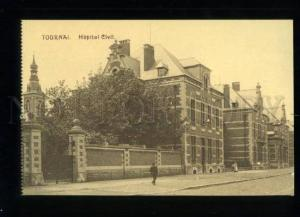 155348 Belgium TOURNAI Hopital Civil HOSPITAL Vintage postcard