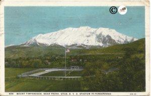 Mount Timpanogos, Near Provo, Utah BYU Stadium B.Y.U. Stadium in Foreground 1930