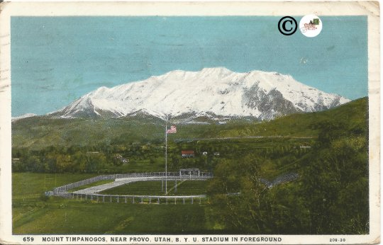 Mount Timpanogos, Near Provo, Utah BYU Stadium B.Y.U. Stadium in Foreground 1930