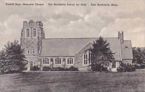 Massachusetts East Northfield Girls School And Russell Sage Memorial Chapel A...